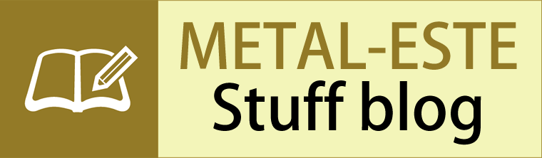 Metal-ESTE Stuff blog